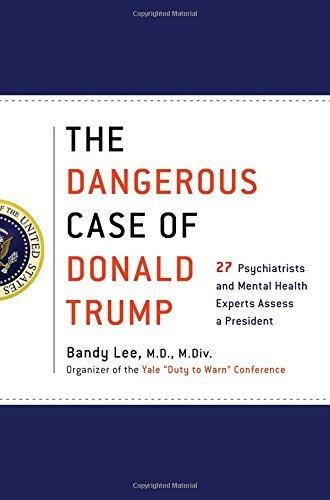 트럼프의 정신 건강에 대한 병리학적 분석과 경고를 담은 책.