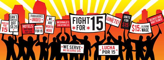 최저임금 시급 15달러를 요구하는 미국의 포스터.
