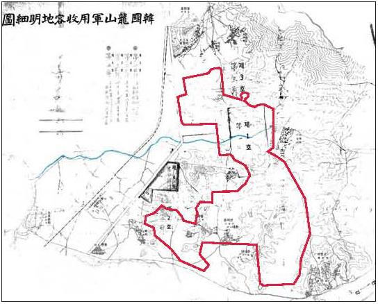 1906년 일본군 토지 수용 문건에 포함된 옛 용산 지역 상세 지도. 붉은 선 안이 300만 평으로 계획된 군용지 수용지다. 파란 선은 후암동~서빙고동 사이 옛길이다. [사진 용산구청]