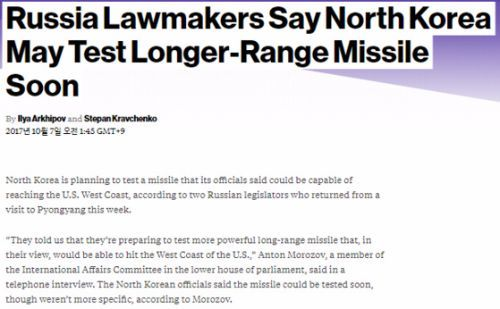 [bloomber 'Russia Lawmakers Say North Korea May Test Longer-Range Missile Soon'']