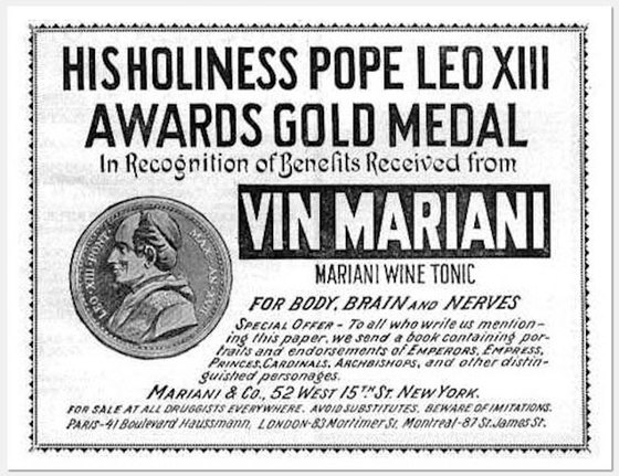 보르도 와인에 코카잎을 넣어 만든 혼합주 뱅 마리아니는 다양한 치료 효과로 반짝 성공을 거두었고 교황 레오 13세에게 메달까지 수여 받게 된다. [사진 http://www.corespirit.com/7-strange-curious-facts-wine-history/]
