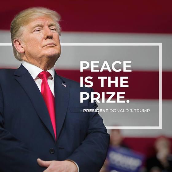 도널드 트럼프 대통령은 1일 자신의 페이스북에 '평화가 상이다(PEACE is the PRIZE)'라는 글을 올렸다. [사진 도널드 트럼프 페이스북 캡처]