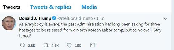 북한에 미국 억류자 석방요청 하겠다는 뜻을 비친 도널드 트럼프 미국 대통령의 트윗. [트위터 캡처]