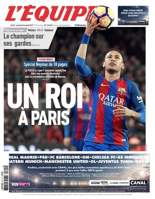 프랑스 레퀴프가 4일 1면에 '왕이 파리에'란 제목과 함께 네이마르 사진을 게재했다. [사진 레퀴프]