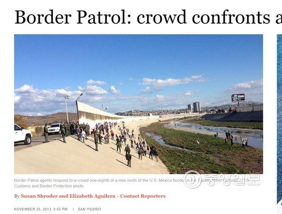 전임 버락 오마마 정부 때인 2013년 11월25일(현지시간) 샌디에이고 지역신문 샌디에이고 유니온 트리뷴이 보도한 기사 웹사이트. 멕시코 접경 산 이시드로 검문소에서 불법 월경을 시도하는 이민자들에 대해 국경수비대가 후추 가스(pepper spray)를 써서 이를 저지했다는 내용이다. [사진 웹사이트 캡처]