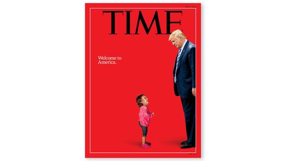 미 국경순찰대원을 올려다보며 울고 있는 온두라스 두살배기 여자아이 사진과 트럼프 대통령을 합성한 2018년 7월2일자 타임지 표지. 불법 이민 무관용 정책에 따라 국경에서 부모들과 격리되는 이민 아동 문제에 대한 비판의식을 담았다. [사진 타임지 캡처]