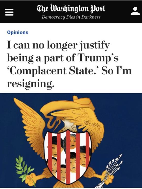 '트럼프 대통령의 [현실안주 국가]의 일원임을 더는 정당화할 수 없어 사임한다' 는 제목의 WP기사 [홈페이지 캡처]