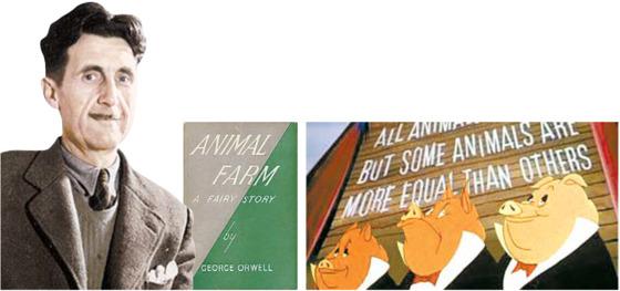 소설 '동물농장'의 작가 조지 오웰. 1945년 초판으로 발행된 '동물농장'의 초판 표지. 만화영화 '동물농장'에 등장하는 집권 돼지들의 탐욕스런 모습(사진 왼쪽부터).