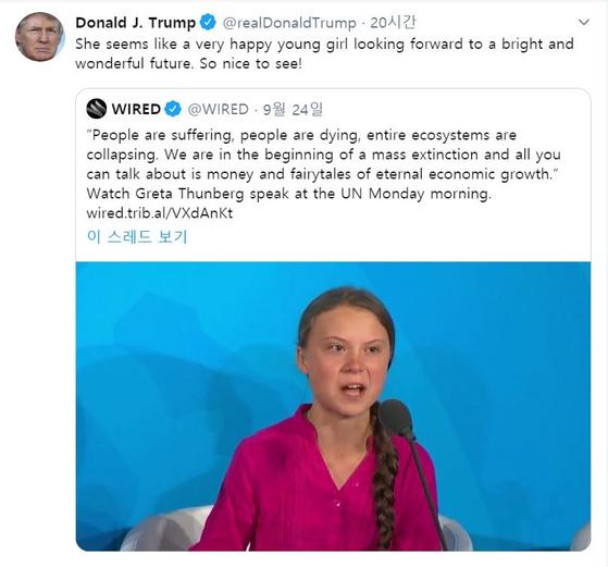 """트럼프 미 대통령이 24일(현지시간) 트윗에서 툰베리를 향해 """"멋진 미래를 바라는 어린 소녀""""라고 말했다. [트위터]"""