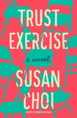 한국계 아버지를 둔 미국인 소설가 수전 최의 작품 『트러스트 엑서사이즈(Trust Excercise)』.