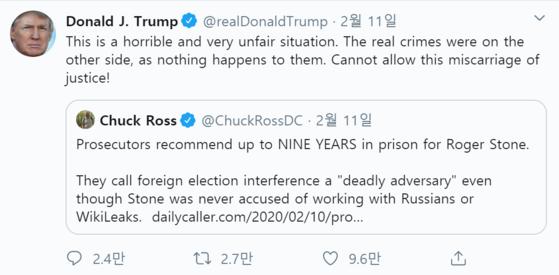 트럼프가 지난 11일 올린 트윗. 로저 스톤 사건이 7~9년형을 구형받자 트럼프는