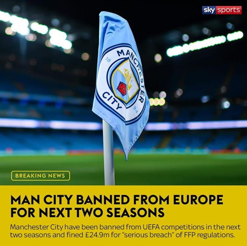 잉글랜드 프로축구 맨체스터 시티가 2시즌간 유럽클럽대항전 출전금지 중징계를 받았다. UEFA는 재정적 페어플레이를 위반했다고 설명했다. [사진 스카이스포츠 인스타그램]