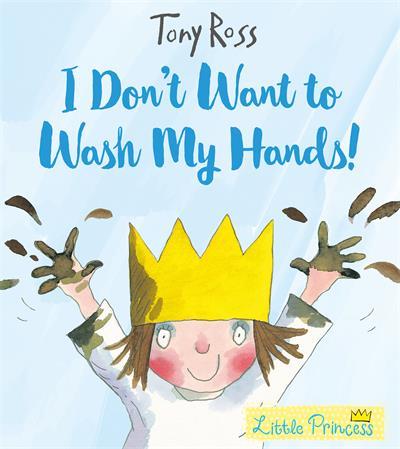 """토니 로스의 그림책 """"나는 손씻기 싫어!"""". [Andersen Press]"""