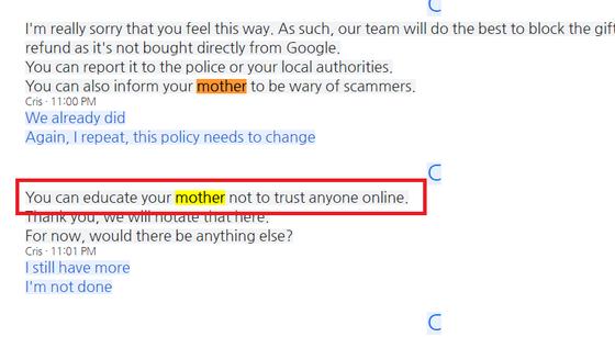 """피해자가 제보한 구글 본사와의 채팅 상담 내용. 적극적인 피해 구제를 요청하는 피해자에 구글 본사 측은 """"온라인에서 누구도 믿지 말라고 엄마를 교육시키라(You can educate your mother not to trust anyone online)""""는 답을 내놨다."""