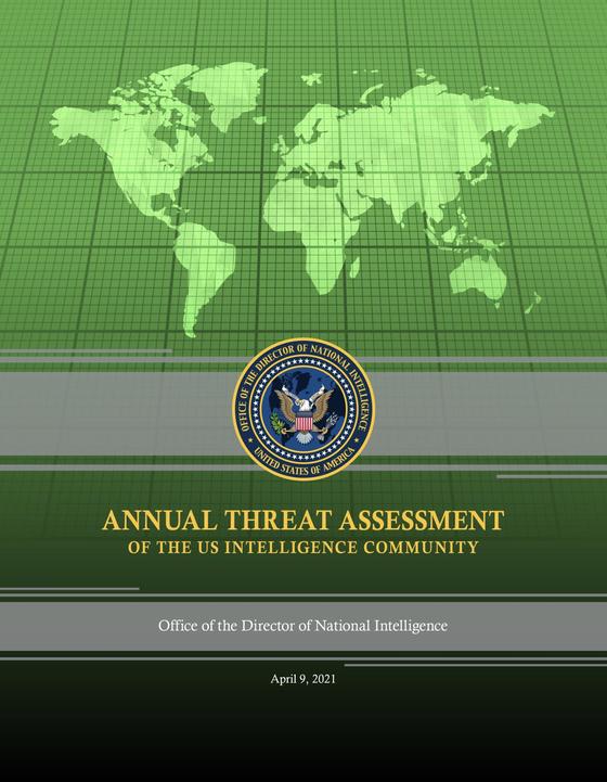 미 국가정보국이 내놓은 2021 위협 평가 보고서 표지.