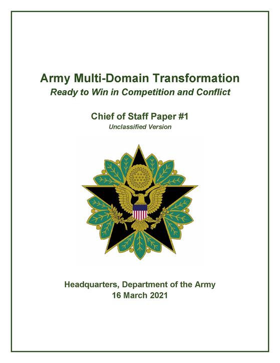 미국 육군성이 중국과 러시아 도전에 대비해 육군을 대대적 개편하기 위해 작성한 문서.